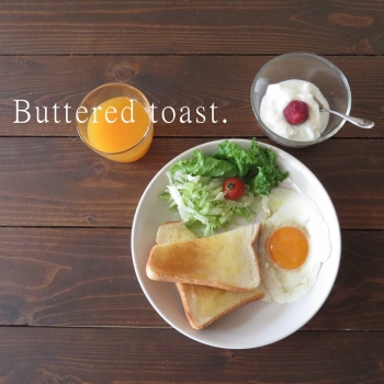 Buttered toastのコピー