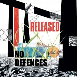 NO DEFENCES『Released』