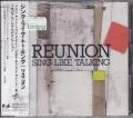 REUNION/シングライクトーキング