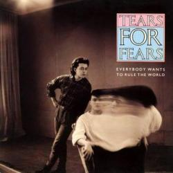 Tears For Fears - Everybody Wants To Rule The World1