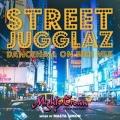 STREET JUGGLAZ -Dancehall On Fire Mix-
