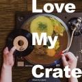 LOVE MY CRATE