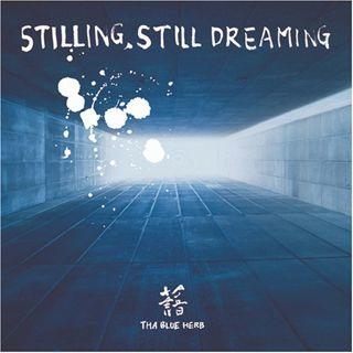 BLUE HERB : STILLING, STILL DREAMING