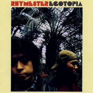 RHYMESTER : EGOTOPIA