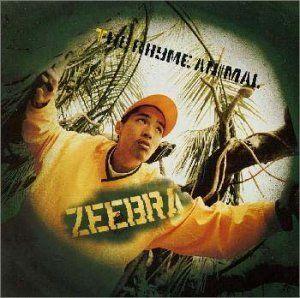 ZEEBRA : THE RHYME ANIMAL