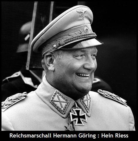 Hein Riess_Reichsmarschall Hermann Göring