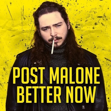 Post Malone Better Now