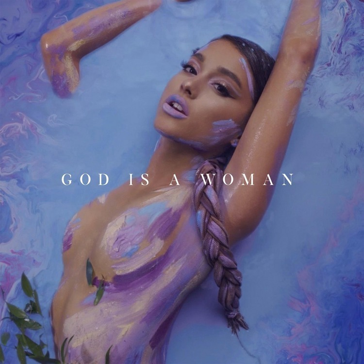 Ariana Grande God Is A Woman