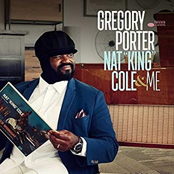 Gregory Porter Nat King Cole and Me