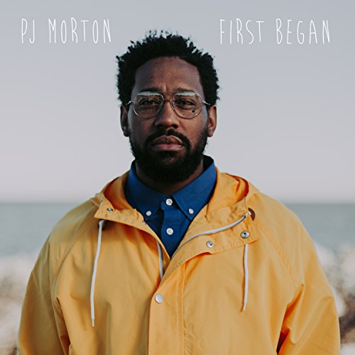 PJ Morton First Begun