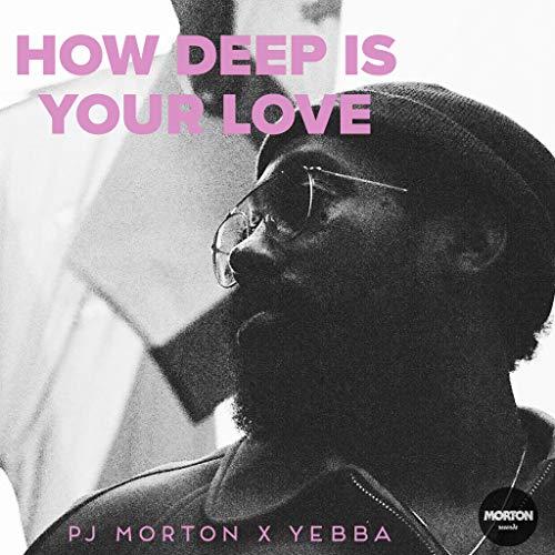 PJ Morton How Deep Is Your Love