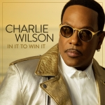 Charlie-Wilson-In-It-to-Win-It-Album-Cover.jpg